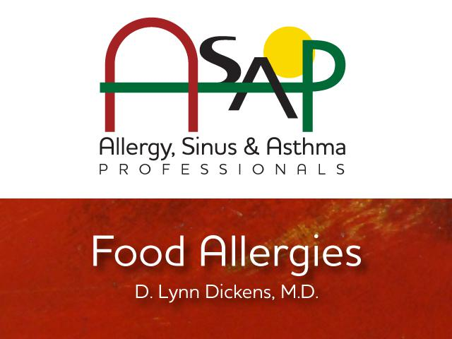 ASAP Allergy, Sinus & Asthma Professionals on Food Allergies